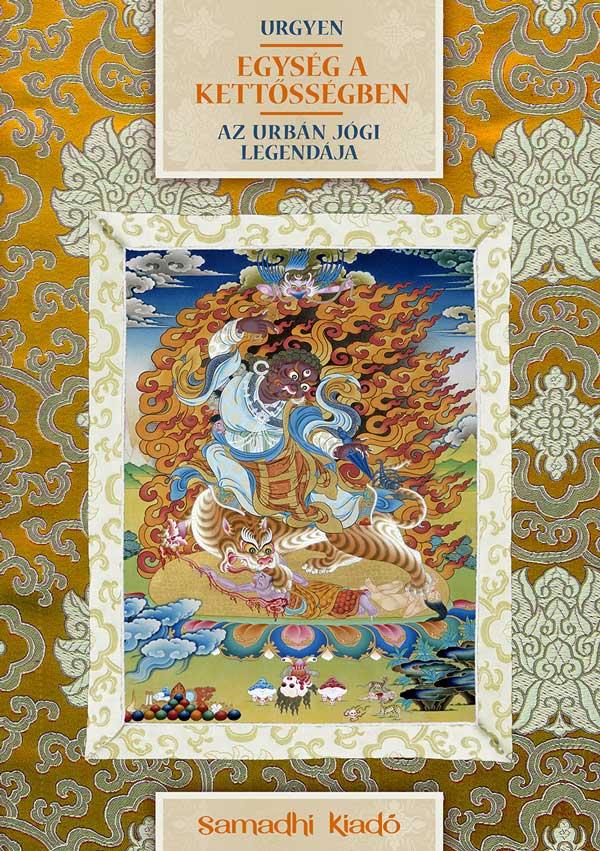 Urgyen könyv Egység a Kettősségben Az urbán jógi legendája fedlap